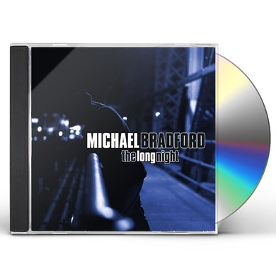 Michael Bradford LONG NIGHT CD