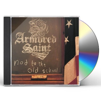 Armored Saint NOD TO THE OLD SCHOOL CD