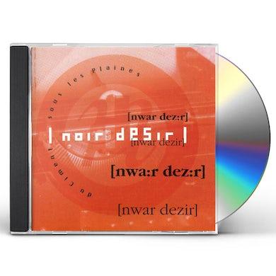 Noir Desir DU CIMENT SOUS LES PLAINES CD