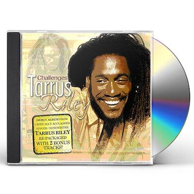 Tarrus Riley CHALLENGES CD