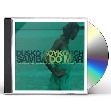 Dusko Goykovich SAMBA DO MAR CD