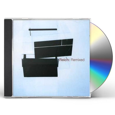 Steve Reich REICH: REMIXED CD