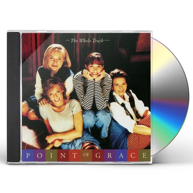 Point Of Grace WHOLE TRUTH CD