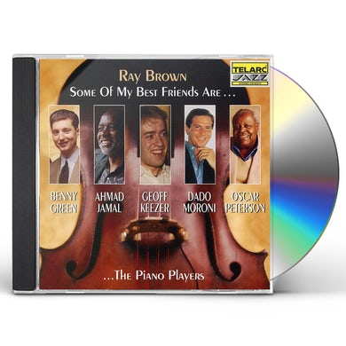Ray Brown SOME OF MY BEST FRIENDS ARE CD