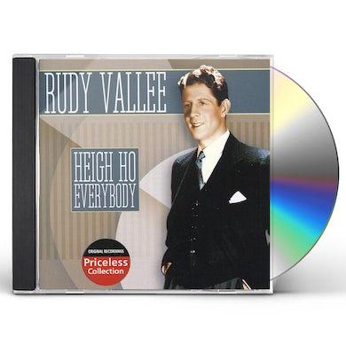 Rudy Vallee HEIGH HO EVERYBODY CD