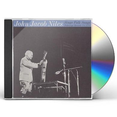 JOHN JACOB NILES SINGS FOLK SONGS CD