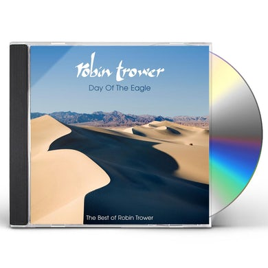 DAY OF THE EAGLE: THE BEST OF ROBIN TROWER CD