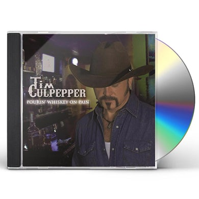 Tim Culpepper POURIN' WHISKEY ON PAIN CD