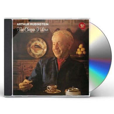 Arthur Rubinstein CHOPIN I LOVE CD