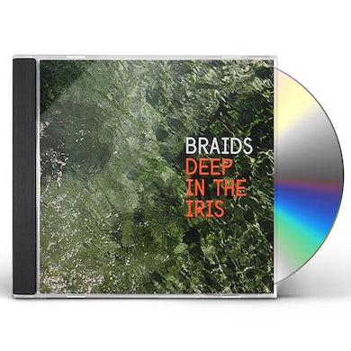 Braids DEEP IN THE IRIS CD