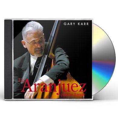 Gary Karr EN ARANJUEZ CON TU AMOR CD