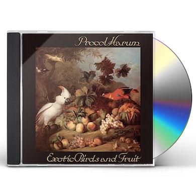 Procol Harum EXOTIC BIRDS & FRUIT CD
