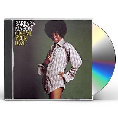 Barbara Mason GIVE ME YOUR LOVE CD