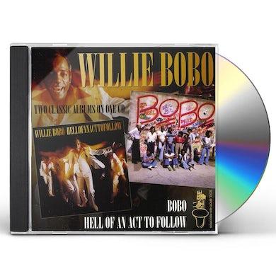 Willie Bobo HELL OF AN ACT TO FOLLOW / BOBO CD