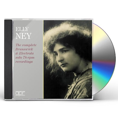 ELLY NEY: THE COMPLETE BRUNSWICK & ELECTROLA SOLO 78-RPM RECORDINGS CD