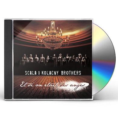 Scala & Kolacny Brothers ET SI ON ETAIT DES ANGES CD