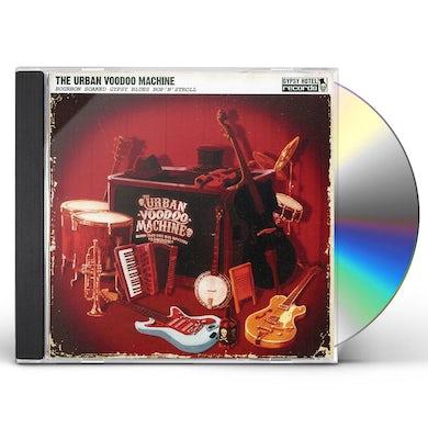 URBAN VOODOO MACHINE BOURBON SOAKED GYPSY BLUES BOP N' STROLL CD