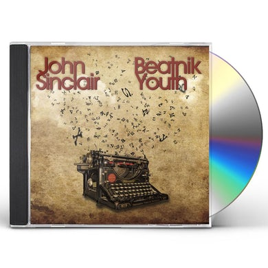 John Sinclair BEATNIK YOUTH CD