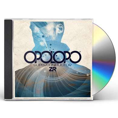 Opolopo SUPERCONDUCTOR CD
