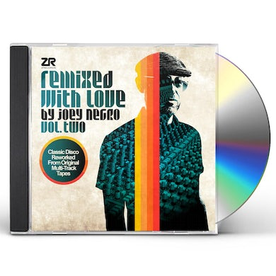 REMIXED WITH LOVE BY JOEY NEGRO VOL. TWO CD