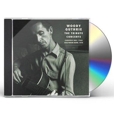 WOODY GUTHRIE: TRIBUTE CONCERTS CD