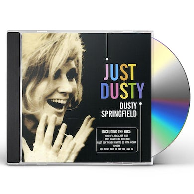 Dusty Springfield JUST DUSTY: GREATEST HITS CD