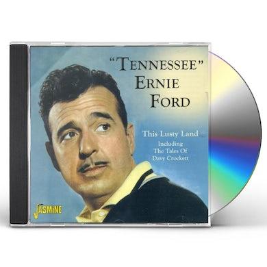 LUSTY LAND / DAVY CROCKETT / TENNESSEE ERNIE FORD CD
