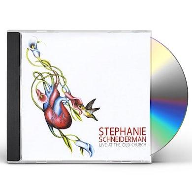 Stephanie Schneiderman LIVE AT THE OLD CHURCH CD
