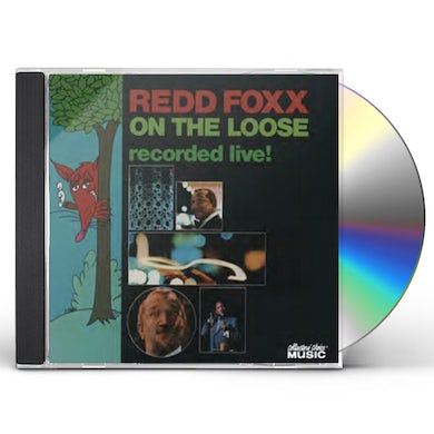 Redd Foxx ON THE LOOSE: RECORDED LIVE CD