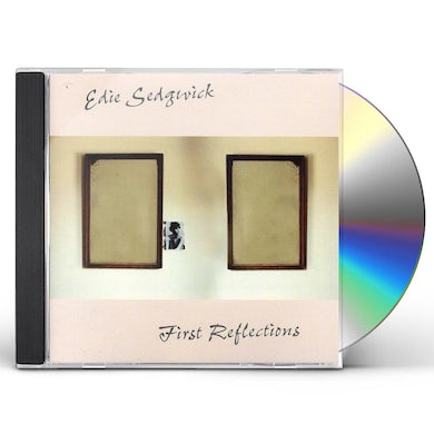 Edie Sedgwick FIRST REFLECTIONS CD