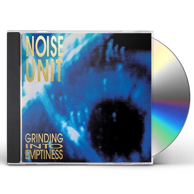 Noise Unit GRINDING INTO EMPTINESS CD