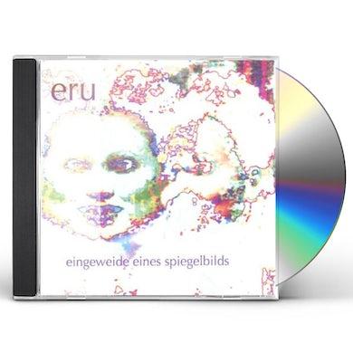 Eru EINGEWEIDE EINES SPIEGELBILDS CD