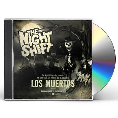 Nightshift LOS MUERTOS CD
