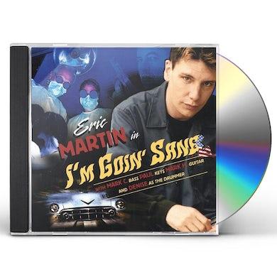 Eric Martin IM GOIN SANE CD