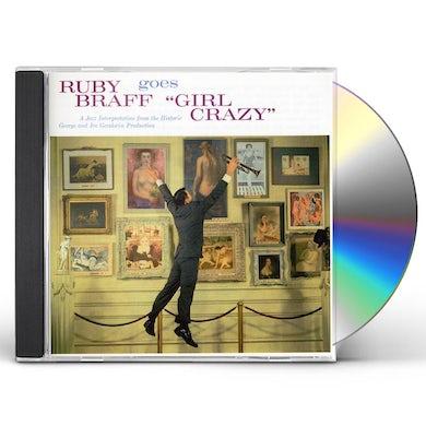 RUBY BRAFF GOES GIRL CRAZY CD