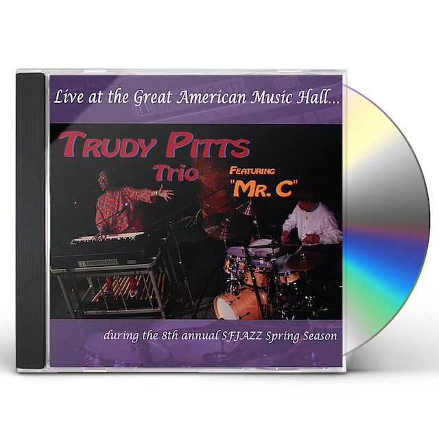 Trudy Pitts LIVE AT THE GREAT AMERICAN MUSIC HALL CD