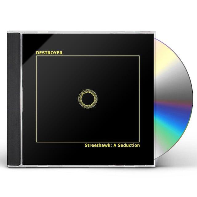 Destroyer STREETHAWK: A SEDUCTION CD