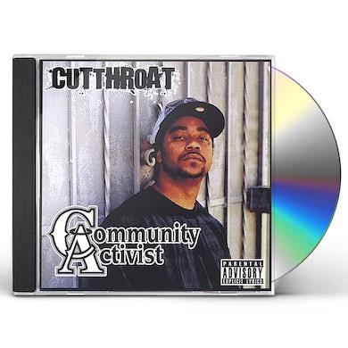 Cutthroat 4TH DISTRICT: COMMUNITY ACTIVIST 1 CD