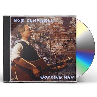 Bob Campbell WORKING MAN CD
