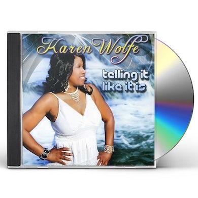 Karen Wolfe TELLING IT LIKE IT IS CD