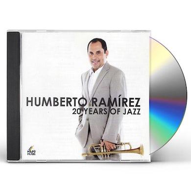 Humberto Ramirez 20 YEARS OF JAZZ CD