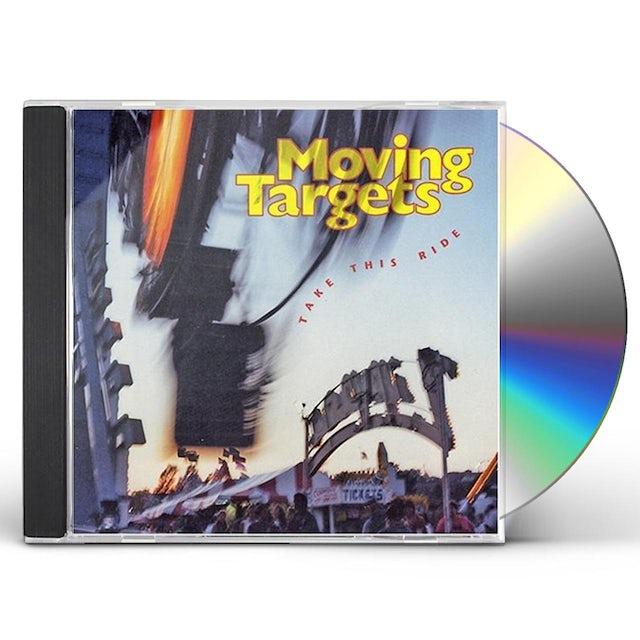 Moving Targets TAKE THIS RIDE CD