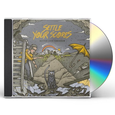 Settle Your Scores BETTER LUCK TOMORROW CD
