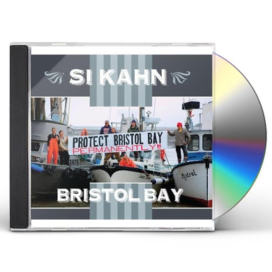 Si Kahn BRISTOL BAY CD