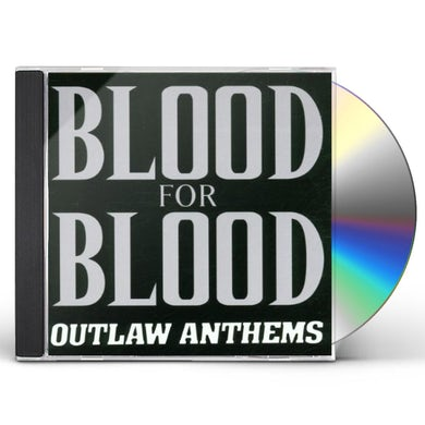 Blood For Blood OUTLAW ANTHEMS CD