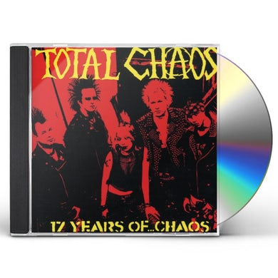 Total Chaos 17 YEARS OF CHAOS CD