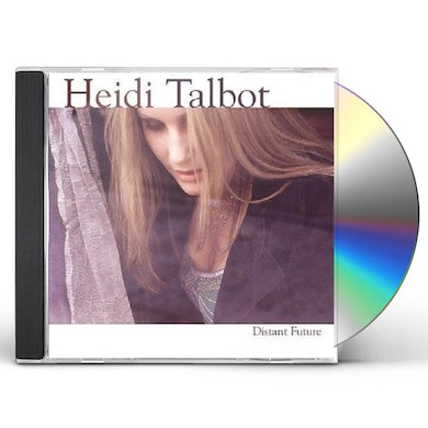 Heidi Talbot DISTANT FUTURE CD