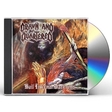 Drawn & Quartered HAIL INFERNAL DARKNESS CD
