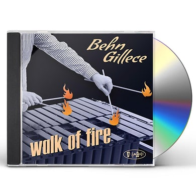 Behn Gillece WALK OF FIRE CD