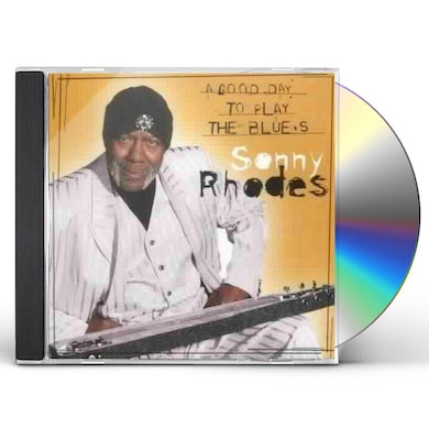 Sonny Rhodes GOOD DAY TO SING & PLAY THE BLUES CD